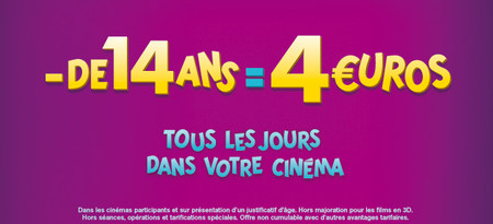 - 14 ans = 4€ (hors majoration 3D)
